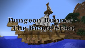 Télécharger Dungeonrunner - The Biome Stone pour Minecraft 1.8.4