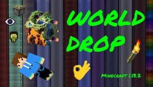 Télécharger World Drop pour Minecraft 1.13.2