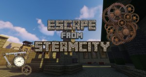 Télécharger Escape from Steamcity pour Minecraft 1.12.2