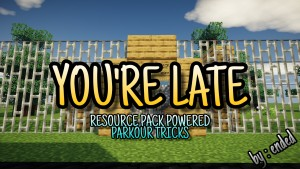 Télécharger YOU'RE LATE (For School) pour Minecraft 1.16.5